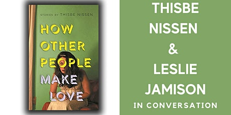Thisbe Nissen and Leslie Jamison in conversation tickets