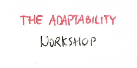 The Adaptability Workshop tickets