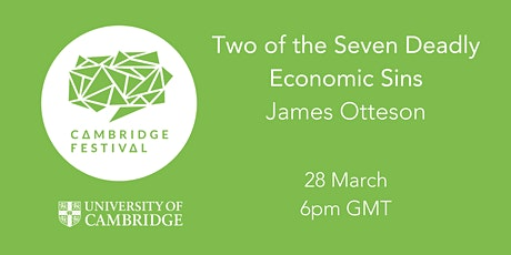 Cambridge Festival 2021 - Two of the Seven Deadly Economic Sins tickets