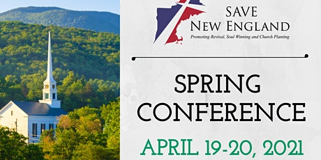 2021 Spring SAVE NEW ENGLAND Church Planting & Revival Conference tickets