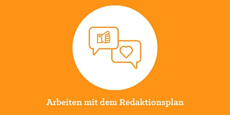Workshop: Social Media - Arbeiten mit dem Redaktionsplan Tickets