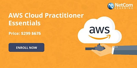 AWS Cloud Practitioner Essentials 1-Day Online Training at $299 tickets