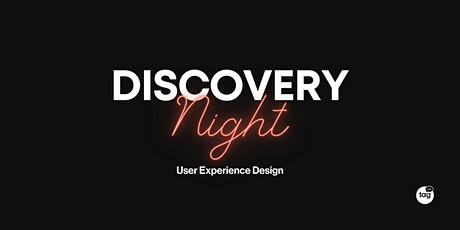 Discovery Night: User Experience Design tickets