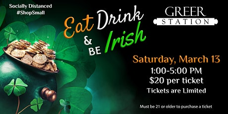 Greer Station ~ EAT, DRINK & BE IRISH tickets