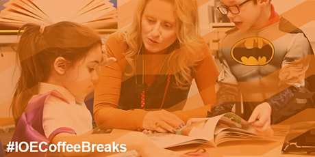 #IOECoffeeBreaks: How to help young children with their reading tickets