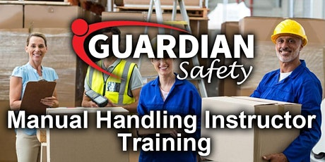 Manual Handling Instructor Course ONLINE May tickets