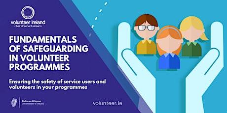 Fundamentals of safeguarding in volunteer programmes tickets