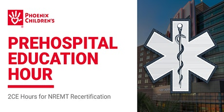 Prehospital Education Hour (2 CE Hours for NREMT Recertification) tickets