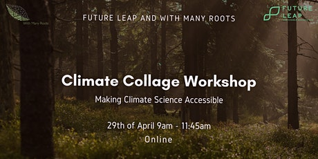 Climate Collage Workshop: Making Climate Science Accessible tickets
