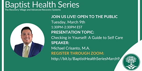 Baptist Health Webinar: Checking in on Yourself: A Guide to Self Care tickets