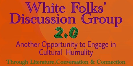 White Folks' Discussion Group 2.0 tickets
