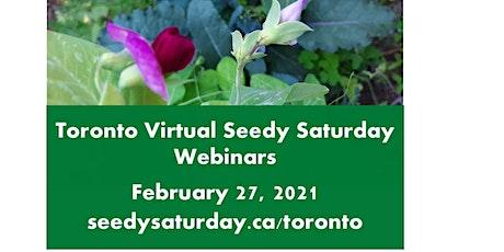 Growing Edible Native Plants at Toronto Seedy Saturday tickets
