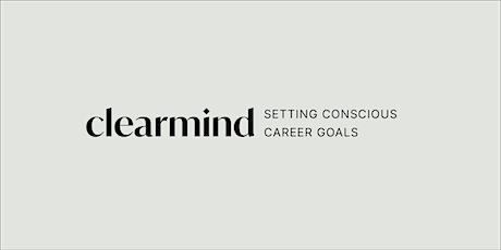 Setting Conscious Career Goals tickets