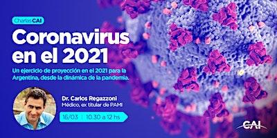 #CharlasCAI Coronavirus en el 2021
