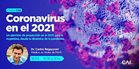 #CharlasCAI Coronavirus en el 2021 biglietti
