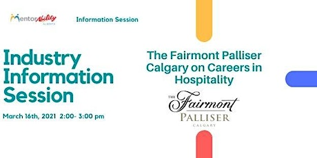 MentorAbility Industry Information Session: Fairmont Palliser Calgary tickets