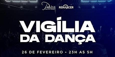 VIGÍLIA GERAL DA DANÇA  - FEV. 2021 ingressos