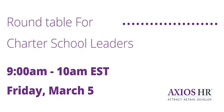 Round table For Charter School Leaders tickets