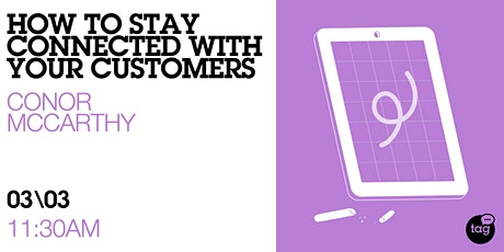 How to stay connected with your customers tickets