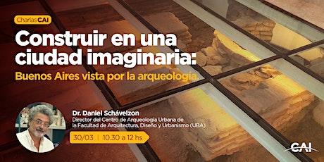 #CharlasCAI Construir en una ciudad imaginaria: Buenos Aires vista por la entradas