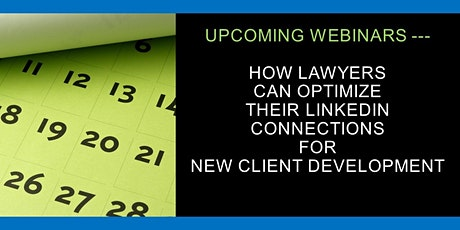 FOR LAWYERS: How You Can Optimize Your LinkedIn CONNECTIONS tickets