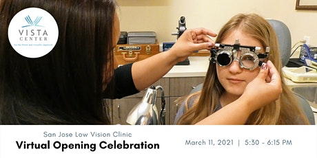 San Jose Low Vision Clinic Opening Celebration tickets
