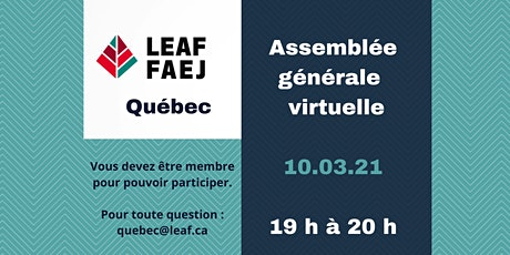 Assemblée générale annuelle Leaf Québec billets