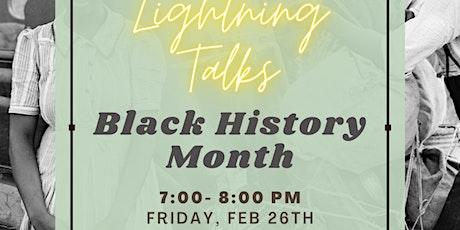Lightning Talks: Black History Month [Participation + Contest] tickets