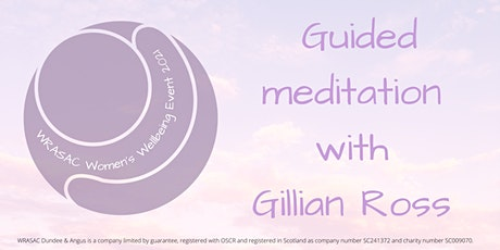 WRASAC Wellbeing Event - Guided Meditation -2:30pm tickets