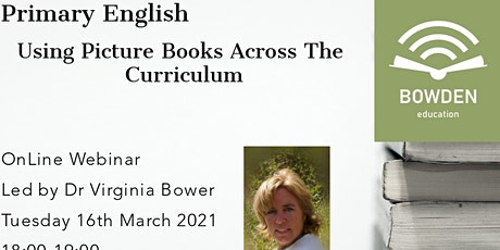 Primary English: Using Pictures Books Across The Curriculum tickets