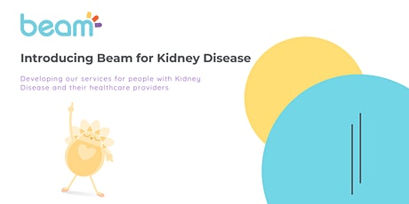 Introducing Beam for Kidney Disease tickets