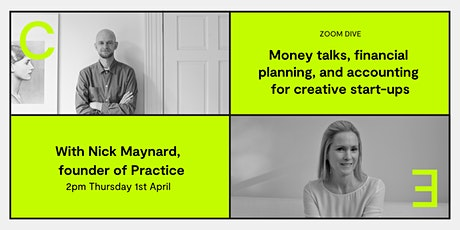 Money talks, financial planning, and accounting for creative start-ups tickets