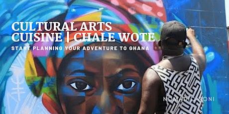 Plan Your Ghana Adventure: Cultural  Arts   Cuisine   Chale Wote tickets