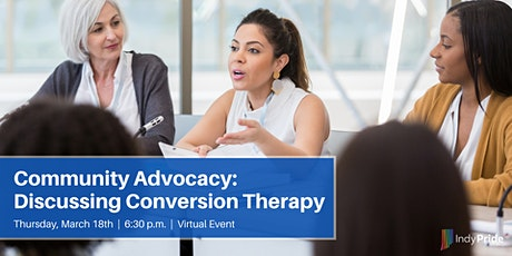 Community Advocacy: Discussing Conversion Therapy tickets