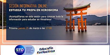 Sesión informativa Estudia Preparatoria en Hiroshima boletos