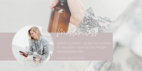 Green Cleaning - non-toxisch schoonmaken met essentiële oliën tickets