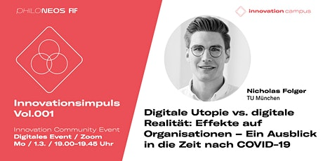 Innovationsimpuls Vol.001 / Digitale Utopie vs. digitale Realität Tickets