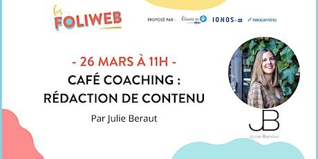 Café coaching : rédaction de contenu billets