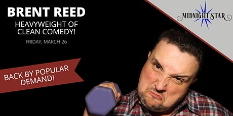 Brent Reed The Heavy Weight of Clean Comedy tickets