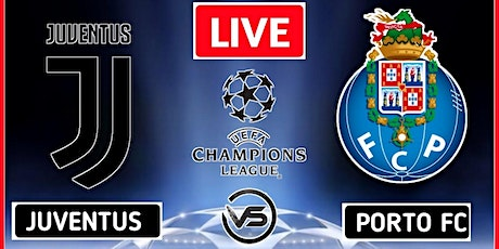 ASSISTIR@!!..-@ FC Porto x Juventus AO-V.IVO na TV e On.line 2021 tickets