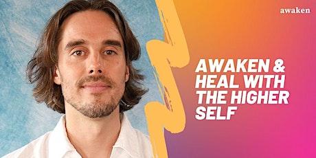 Awaken & Heal with The Higher Self tickets