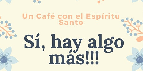 UN CAFE CON EL ESPÍRITU SANTO boletos