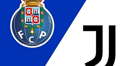 ASSISTIR@!!..-@ Porto x Juventus AO-V.IVO na tv e On.line tickets