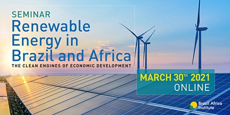 Seminar Renewable Energy in Brazil and Africa tickets