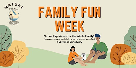 Family Fun Week at Lorrimer Sanctuary - Session I tickets