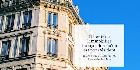 Détenir de l'immobilier français lorsqu'on est non-résident tickets