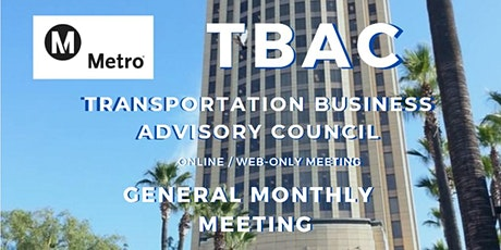 LA Metro TBAC General Meeting WEB BASED / ONLINE MEETING ONLY biglietti