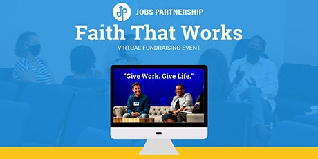 Faith That Works Virtual Fundraising Event tickets