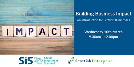 Building Business Impact - An Introduction for Scottish Businesses tickets