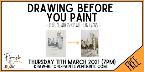Flourish: Drawing Before You Paint with Lyn Evans tickets
